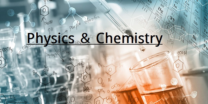 physics and chemistry